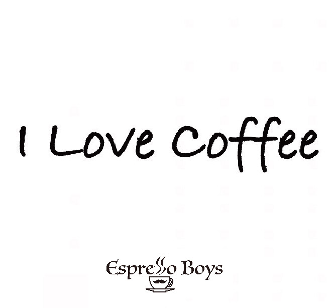 EspressoBoys『I LOVE COFFEE』